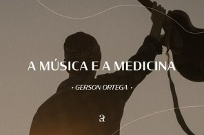 A Música e a Medicina