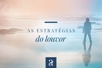 As Estratégias do Louvor