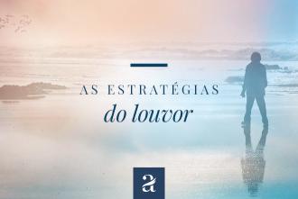 As Estratégias do Louvor