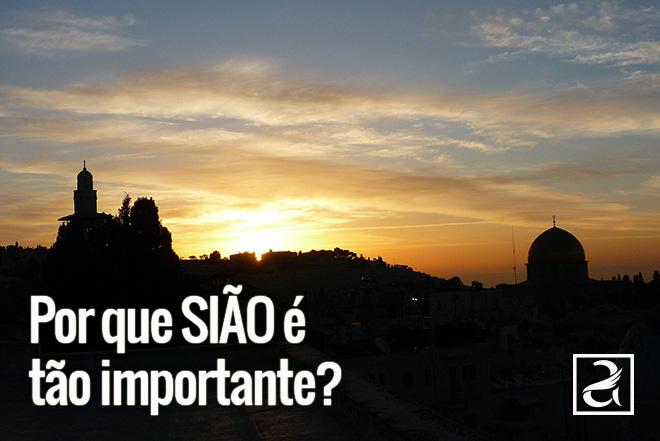 Por que Sião é tão importante?