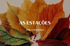 As Estações | Asaph Borba