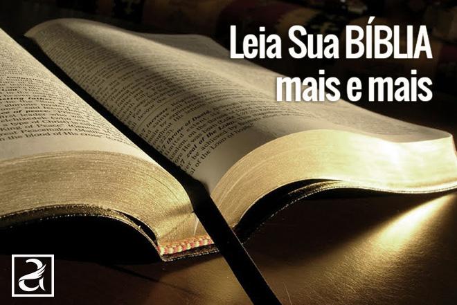 Leia sua Bíblia mais e mais