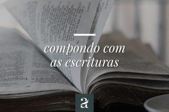 Compondo com as Escrituras