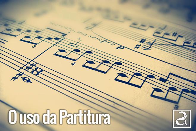O uso da partitura