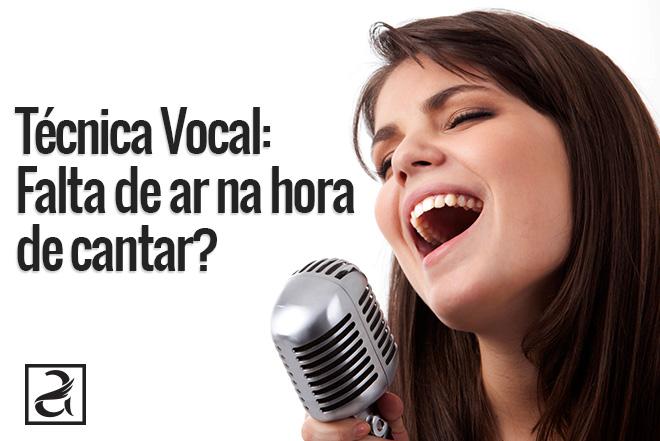 Técnica Vocal: Falta de ar na hora de cantar?