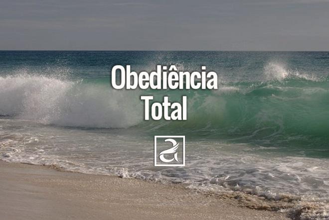 Obediência Total