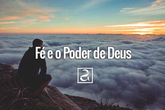 Fé e o Poder de Deus