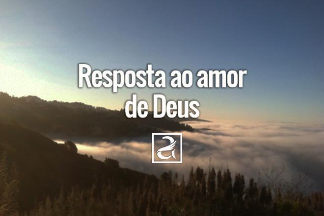Resposta ao amor de Deus