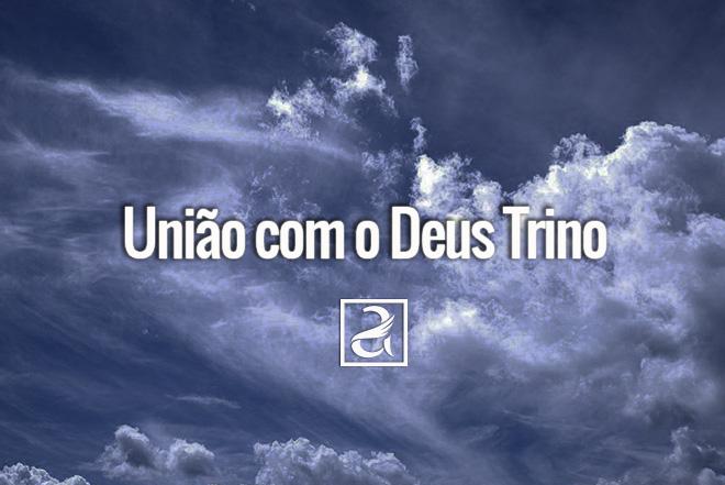 União com o Deus Trino