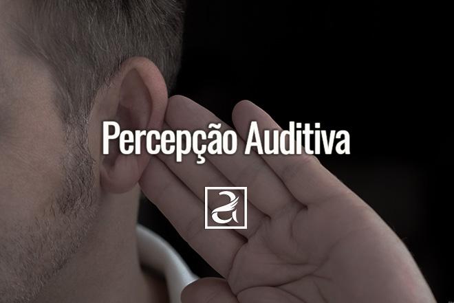 Percepção Auditiva