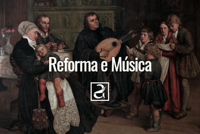 Reforma e Música