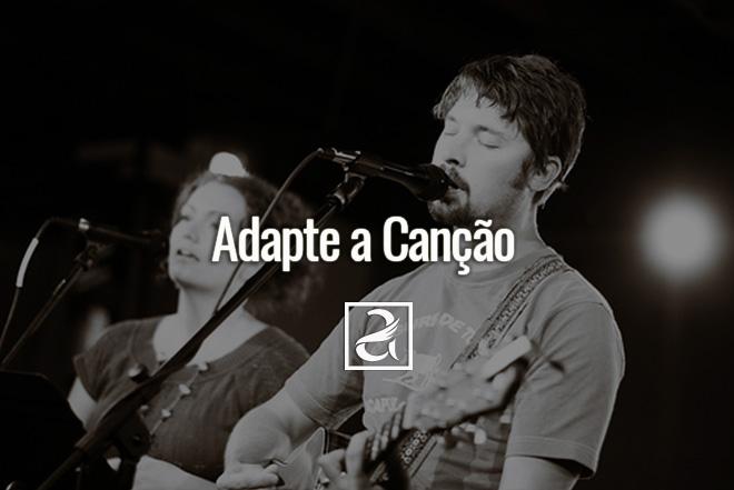 Adapte a Canção