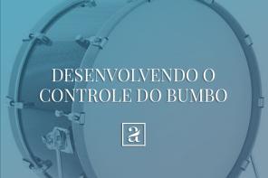 Desenvolvendo o controle do bumbo