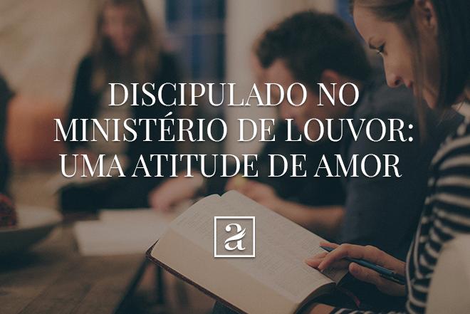 Existem muitos métodos para o discipulado no ministério de louvor, entretanto o princípio é único. O amor é o único código de valores que sobrepuja qualquer definição desta missão.