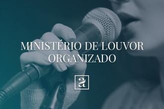 Ministério de Louvor Organizado
