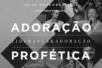 Conferência Adoração Profética, Liderança e Adoração
