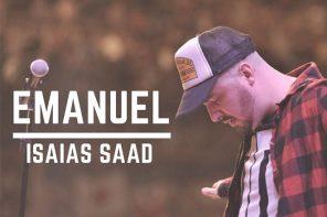 Emanuel – Isaias Saad