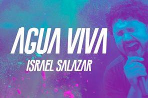 Israel Salazar – Água Viva