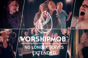 WorshipMob – No Longer Slaves