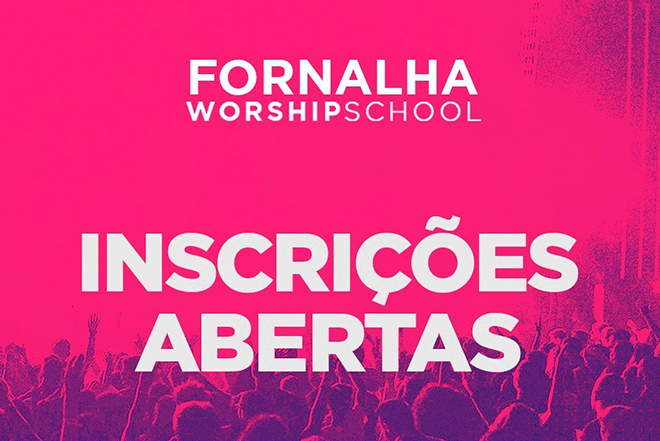 Fornalha Worship Tour