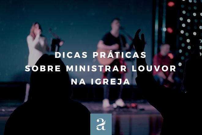 ministrar louvor na igreja