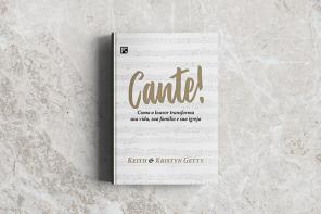 Livro cante – dos autores Keith e Kristyn Getty
