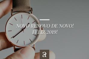 Novo Renovo de Novo! Feliz 2019!