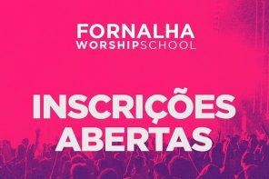 Fornalha Worship School – 28 de janeiro a 03 de fevereiro de 2019