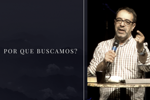 Por que buscamos? Samuel de Sousa