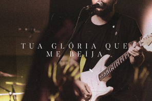 Tua Glória Que Me Beija – Central 3