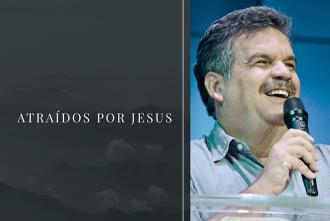 Atraídos por Jesus