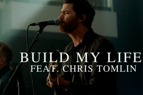 Pat Barrett – Build My Life (feat. Chris Tomlin)