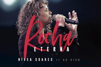 Rocha Eterna - Nivea Soares