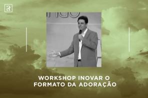 Cântico Novo: Inovar o formato da adoração