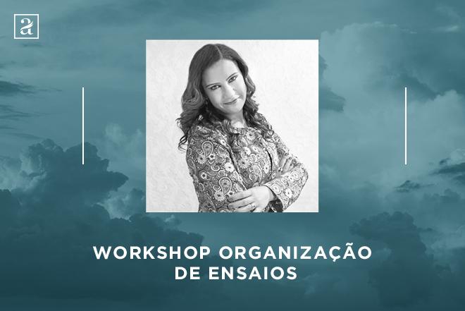 Organização de ensaios   Workshop