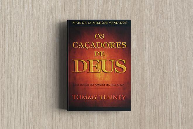 Livro Os Caçadores de Deus