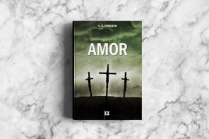 Livro: Amor (Charles Haddon Spurgeon)