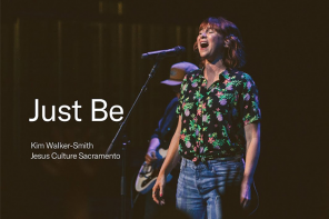 Just Be [LIVE] | Kim Walker-Smith