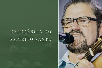Dependência do Espírito Santo   Asaph Borba