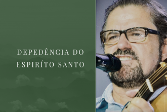 Dependência do Espírito Santo | Asaph Borba