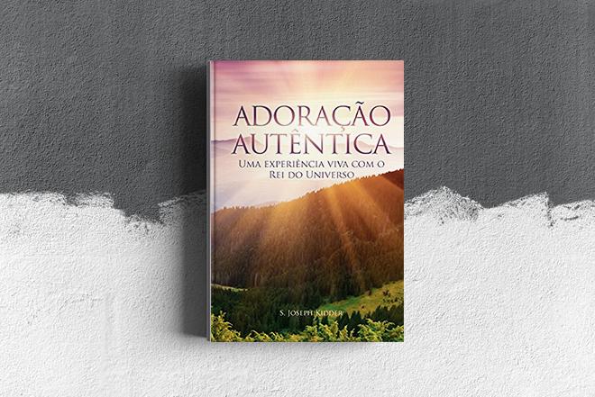 Livro: Adoração Autêntica