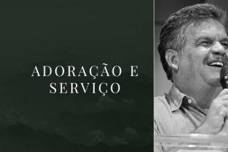 Adoração e serviço