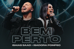 BEM PERTO| Isaias Saad + Isadora Pompeo