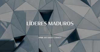 Líderes Maduros