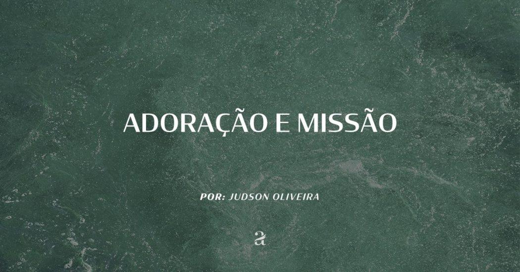 Adoração e Missão