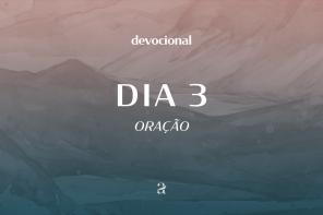 De dia, de noite: devocional |Oração