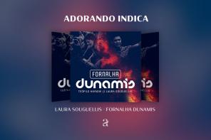 Adorando Indica álbum | Laura Souguellis | Fornalha Dunamis