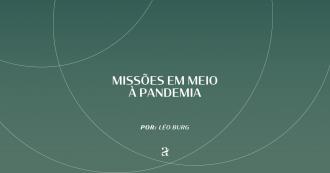 Missões em meio à Pandemia
