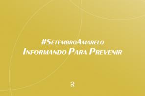 Setembro Amarelo: informando para prevenir
