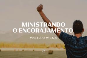Ministrando o encorajamento